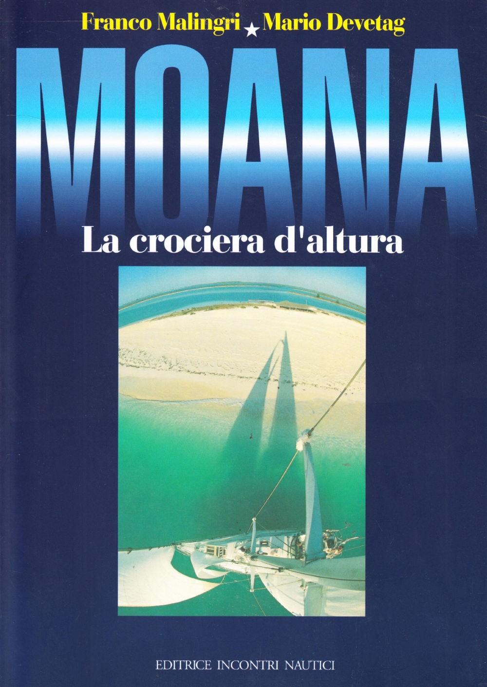 Franco Malingri, Mario Devetag - Moana La crociera d'altura