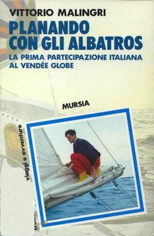Vittorio Malingri - Planando con gli albatros