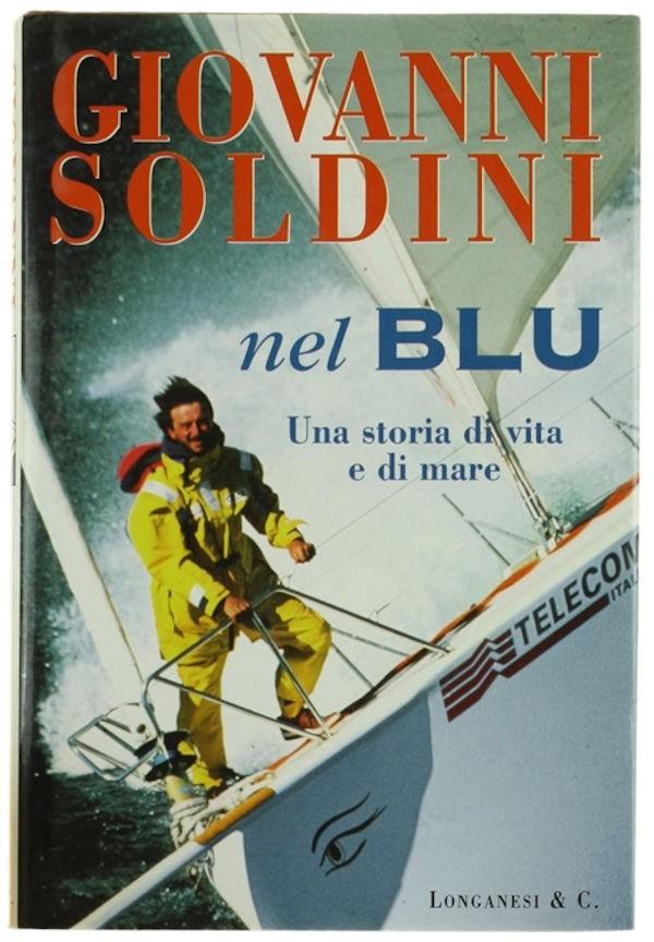 Velisti italiani - Giovanni Soldini - Nel Blu