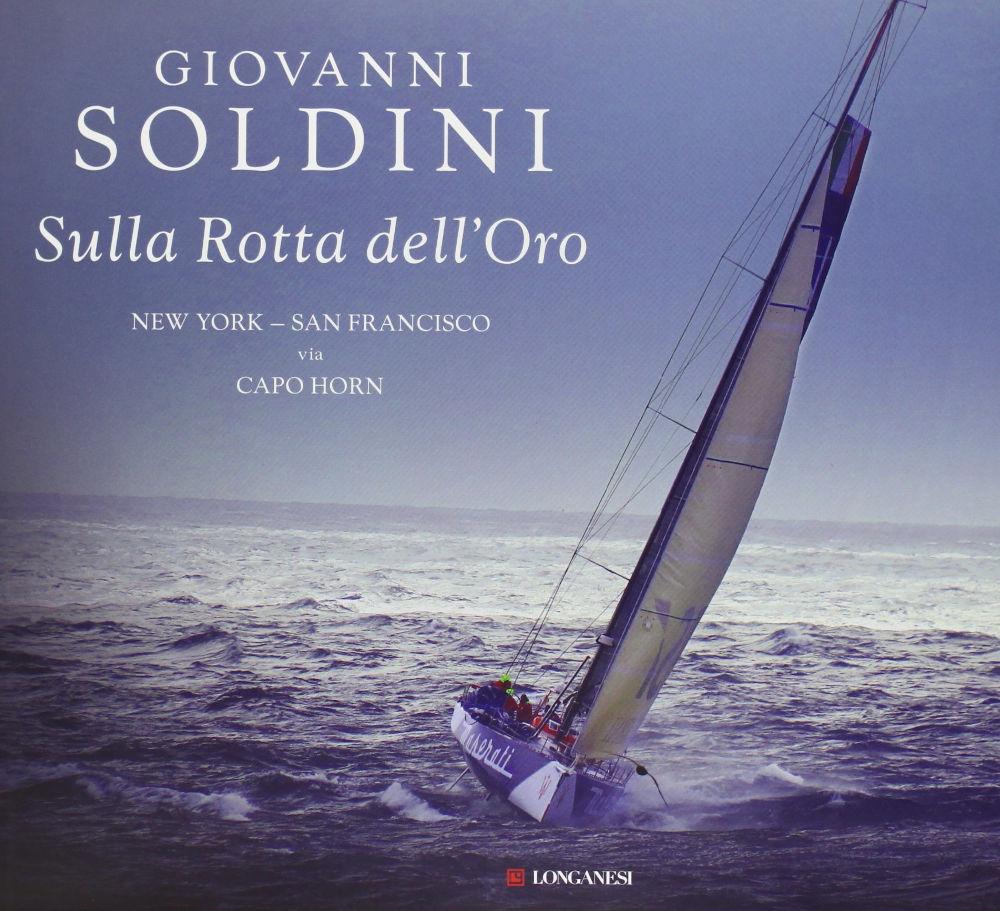 Velisti italiani - Giovanni Soldini - SullaRotta dell'Oro