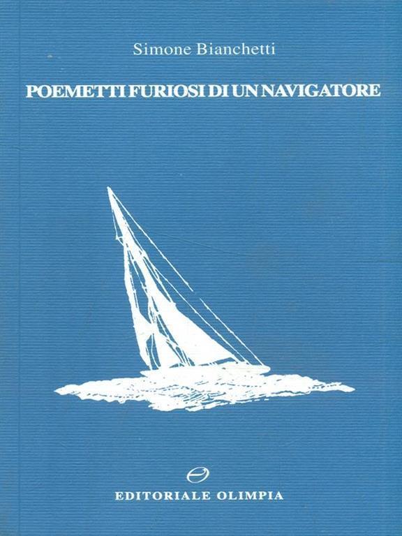 Velisti italiani - Simone Bianchetti - Poemetti Furiosi di un navigatore