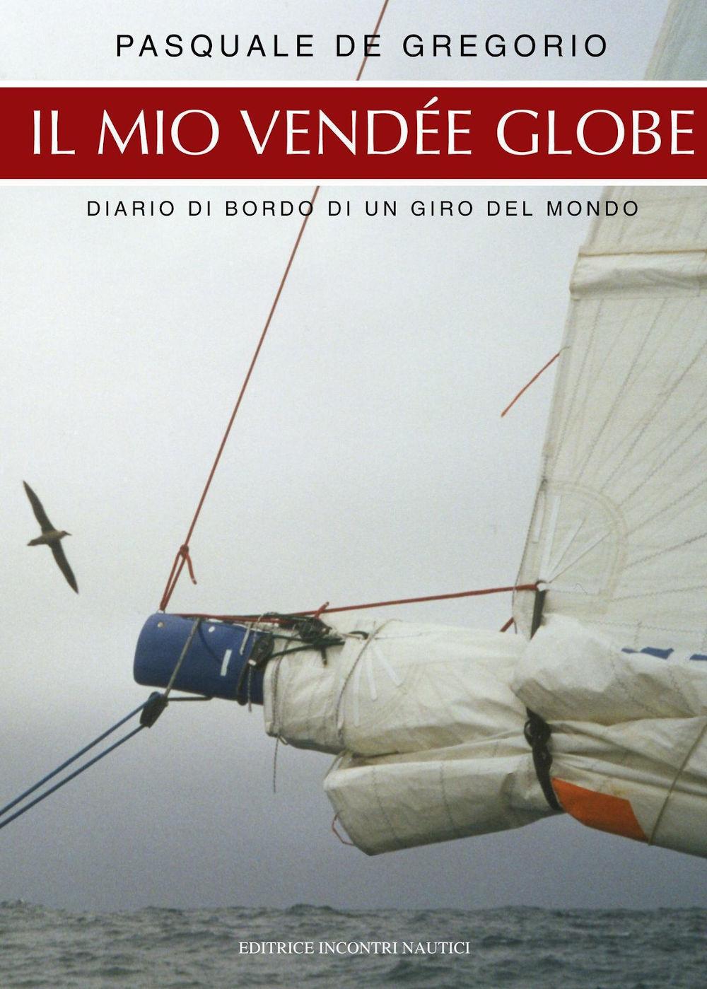 Pasquale De Gregorio - Il mio Vendée